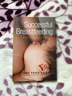 Successful Breastfeeding (A Practical Guide)