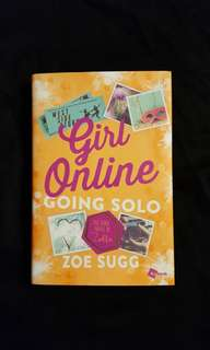 Girl Online ~ Going Solo (book 3) by Zoella aka Zoe Sugg
