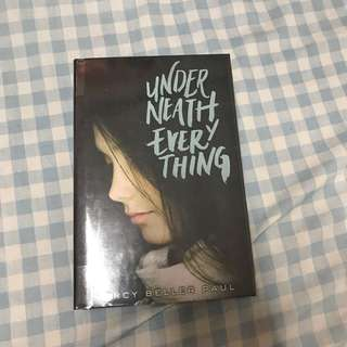 Underneath Everything by Marcy Beler Paul