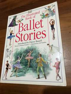The Illustrated Book of Ballet Stories (A Dorling Kindersley Book)