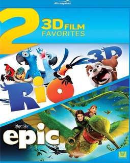 Rio and Epic 3D BLU RAY