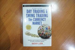 Finance and Trading Book - Day Trading and Swing Trading the Currency Market