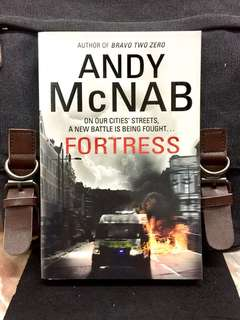 # Novel《Bran-New + Action-Packed Thriller Fiction 》Andy McNab - FORTRESS : On Our Cities' Streets A New Battle Is Being Fought....