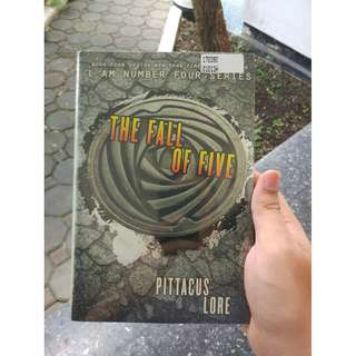 The Fall of Five [I Am Number Four #4], by Pittacus Lore