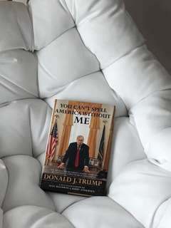 A TRUMP PARODY BOOK: You Can't Spell America Without ME by Alec Baldwin