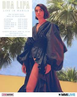 LOOKING FOR 5 DUA LIPA LIVE IN MANILA 2018 TICKETS