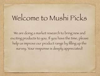 Market Research Survey for Mushi Picks