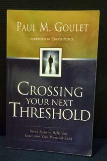 Crossing your next threshold By Paul goulet
