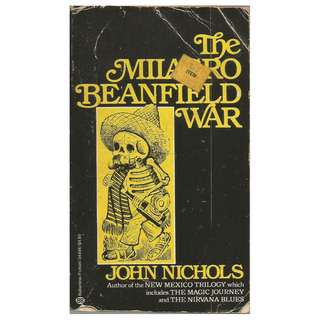 John Nichols - The Milagro Beanfield War