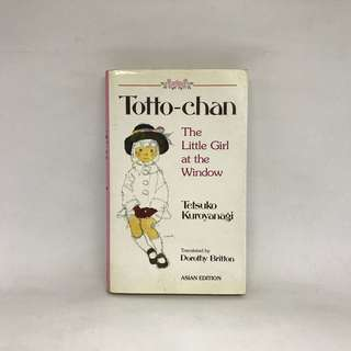Totto-Chan The Little Girl At The Window by Tetsuko Kuroyanagi