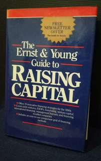 The Ernst & Young Guide to Raising Capital