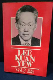 Lee Kuan Yew - vol 2 By Alex Josey