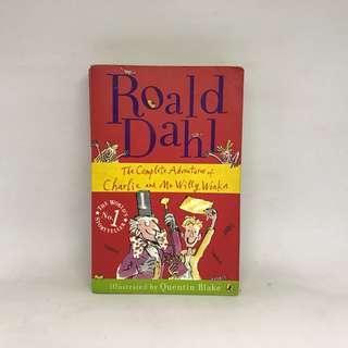The Complete Adventures of Charlie and Mr Willy Wonka | Roald Dahl