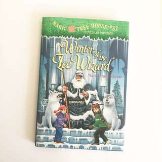 Magic Tree House: A Merlin Mission, Winter of the Ice Wizard #32 by Marie Pope Osborne