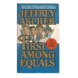Jeffrey Archer - First Among Equals