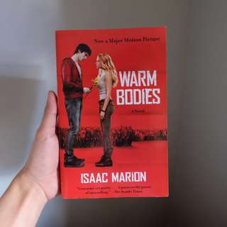 Warm Bodies Book by Isaac Marion