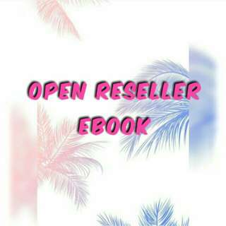 OPEN RESELLER EBOOK