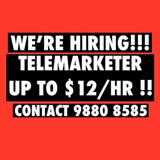 Telemarketer Upto $12/hr !