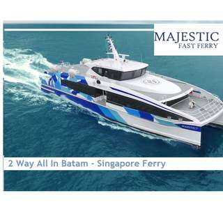 *****Chepaest In Town***** $39 All In **Majestic Fast Ferry ** Singapore - Batam