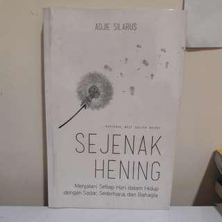 🥀SEJENAK HENING - ADJIE SILARUS