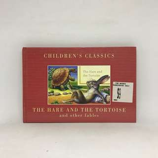 Children's Classic: The Hare And The Tortoise And Other Fables