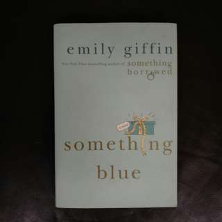 Pre - Loved Something Blue by Emily Giffin [Paperback]