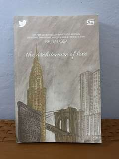 THE ARCHITECTURE OF LOVE - IKA NATASSA