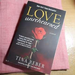 "Novel ""Love Unrehearsed"" by Tina Reber"