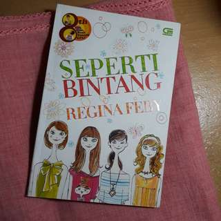 "Novel Teenlit ""Seperti Bintang"" by Regina Feby"