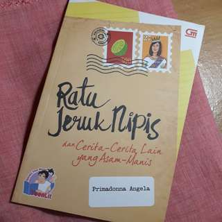 "Novel ""Ratu Jeruk Nipis"" by Primadonna Angela"