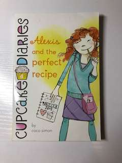 Alexis and the perfect recipe (cupcake diaries #4) by coco simon