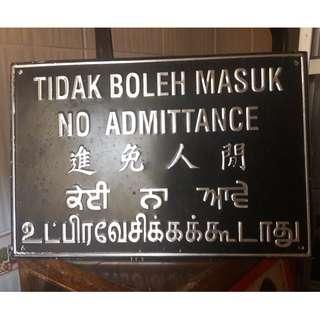 No Admittance tin sign. 5 languages