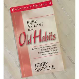 Free At Last from Old Habits by Jerry Savelle Christian Book