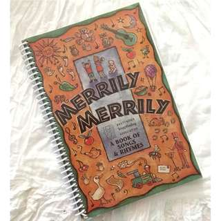 Merrily Merrily A book of Songs and Rhymes Children's Music Book With Notes Nursery Rhymes