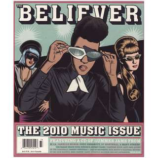 The Believer Magazine 2010 Music Issue