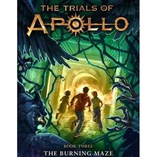 The Burning Maze (The Trials of Apollo #3) by Rick Riordan