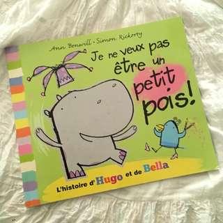 Je ne veux pas etre un petit pois! French Children's Book