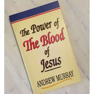 The Power of the Blood of Jesus by Andrew Murray Christian Book