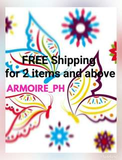 PROMO! FREE Shipping for 2 items and above. *