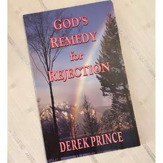God's Remedy for Rejection by Derek Prince Christian Book
