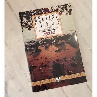 Meeting Jesus by Leighton Ford Christian Book