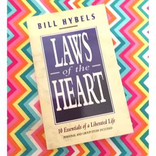 Laws of the Heart by Bill Haybels Christian Book