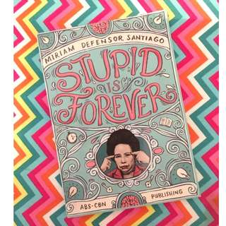 Stupid is Forever by Miriam Defensor Santiago book