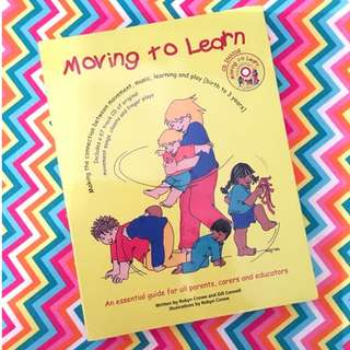 Moving to Learn by Robyn Crowe Educational Book