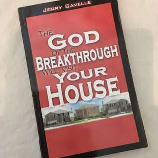 The God of the Breakthrough will Visit your House by Jerry Savelle Christian Book