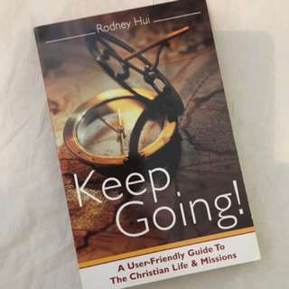 Keep Going by Rodney Hui Christian Book