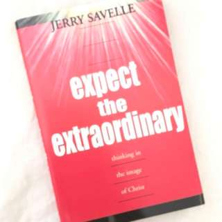 Expect the Extraordinary by Jerry Savelle Christian Book