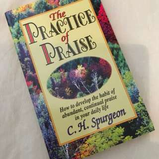 The Practice of Praise by C.H. Spurgeon Christian Book