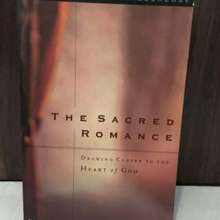 The Sacred Romance by Brent Curtis and John Eldredge Christian Book