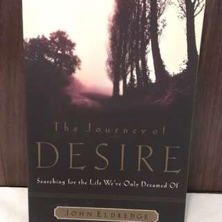 The Journey of Desire by John Eldridge Christian Book